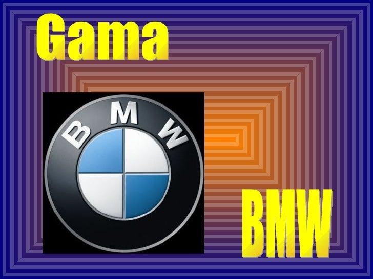 Gama BMW