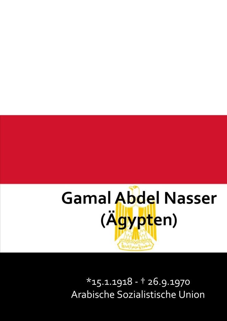*15.1.1918 -  †  26.9.1970 Arabische Sozialistische Union