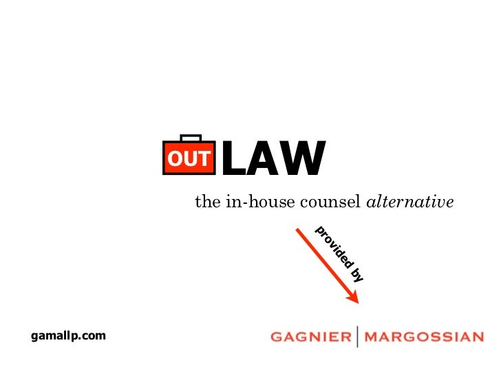 OUT   LAW               the in-house counsel alternative                             pr                              ov   ...