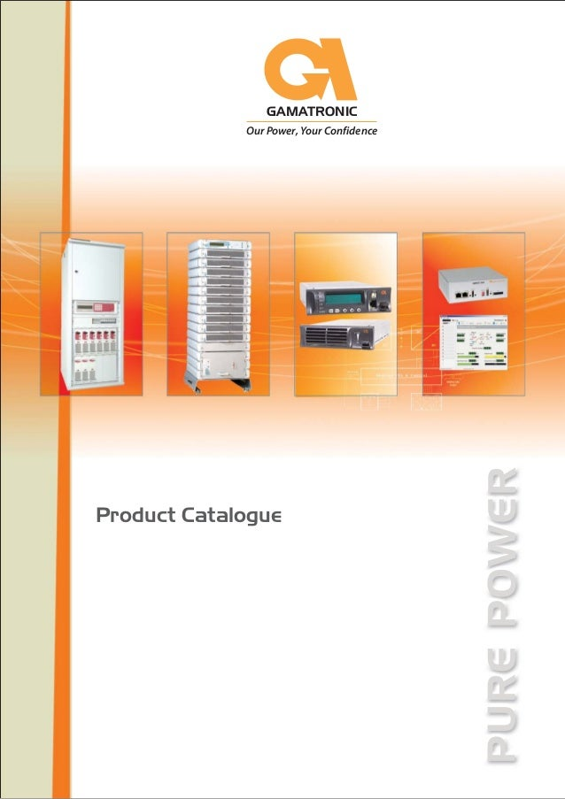 GAMATRONIC Our Power, Your Confidence Product Catalogue