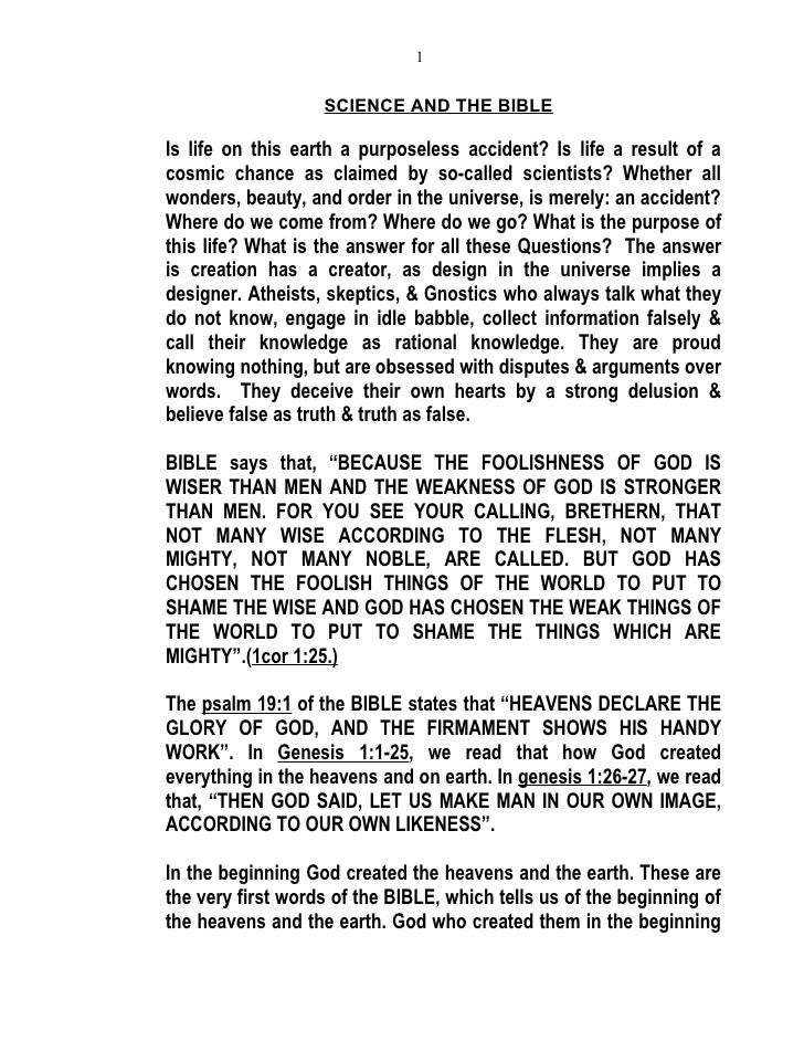 1                      SCIENCE AND THE BIBLE  Is life on this earth a purposeless accident? Is life a result of a cosmic c...