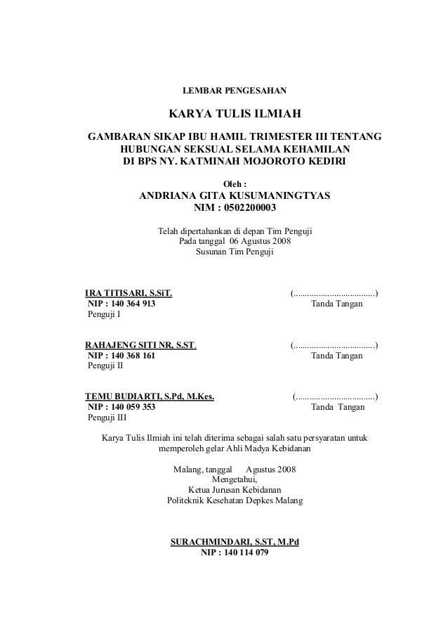 LEMBAR PENGESAHAN  KARYA TULIS ILMIAH GAMBARAN SIKAP IBU HAMIL TRIMESTER III TENTANG HUBUNGAN SEKSUAL SELAMA KEHAMILAN DI ...