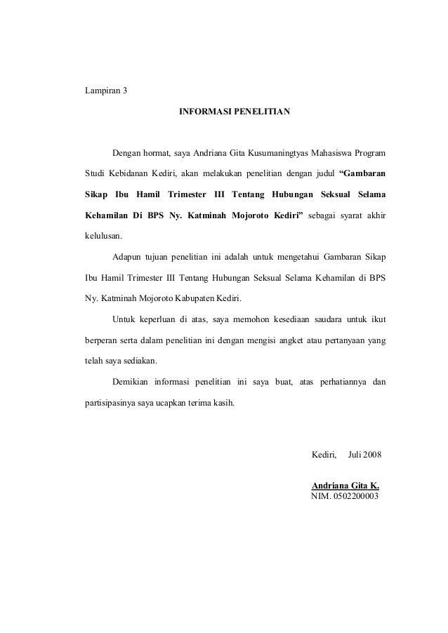 Lampiran 3 INFORMASI PENELITIAN  Dengan hormat, saya Andriana Gita Kusumaningtyas Mahasiswa Program Studi Kebidanan Kediri...