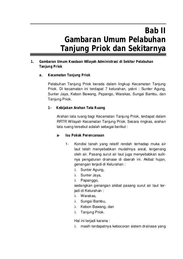 Bab II Gambaran Umum Pelabuhan Tanjung Priok dan Sekitarnya 1. Gambaran Umum Keadaan Wilayah Administrasi di Sekitar Pelab...