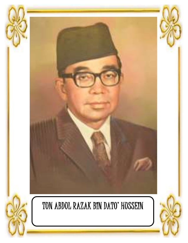 tun abdul razak bin hussein Malaysian prime minister a native of pulau keladi, pahang, malaysia, he served as the prime minister of malaysia from september 22, 1970 until his death in office on january 14, 1976 hhe also served as a member of the british labour party, leader of the kesatuan melayu association of great britain .