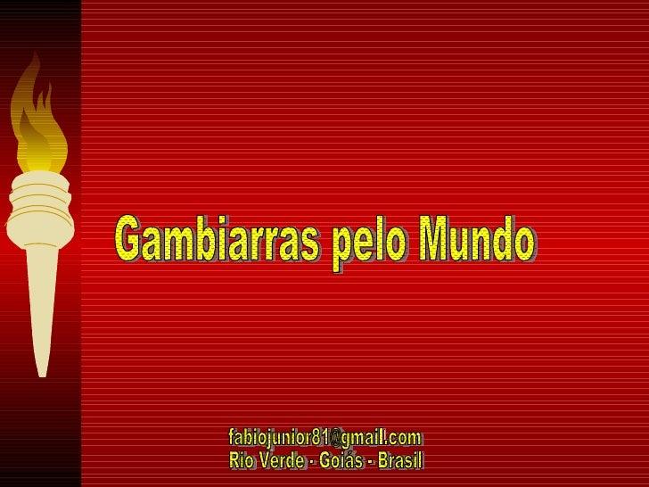 Gambiarras pelo Mundo [email_address] Rio Verde - Goiás - Brasil