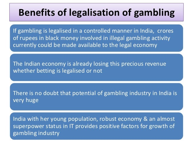 Why legalize gambling casinos and bingo