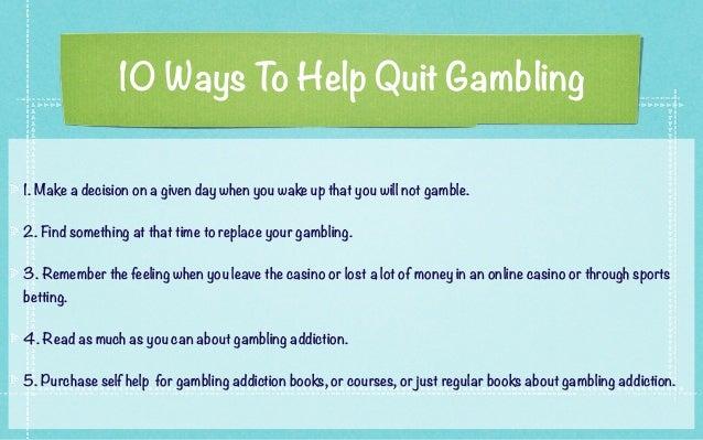 Ways to stop gambling addictions