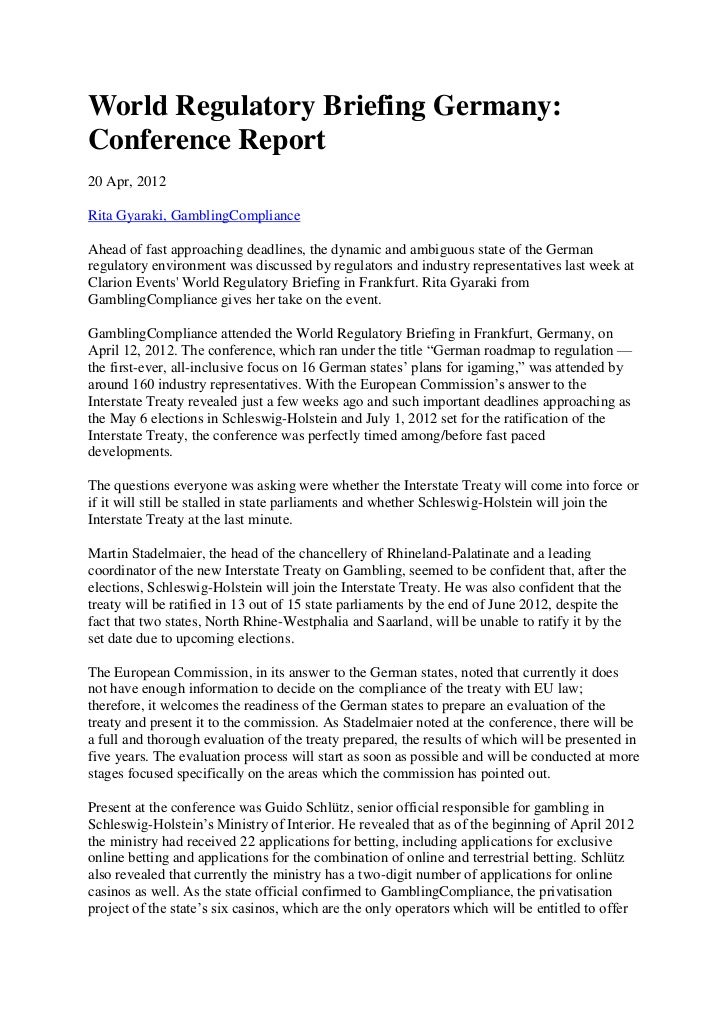 World Regulatory Briefing Germany:Conference Report20 Apr, 2012Rita Gyaraki, GamblingComplianceAhead of fast approaching d...