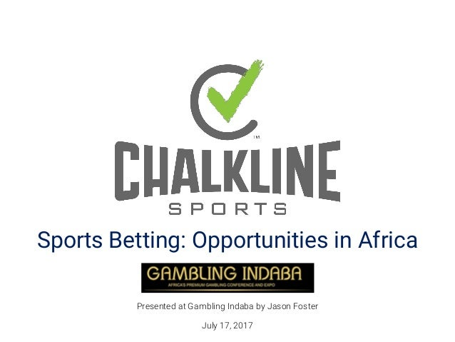 Sports Betting: Opportunities in Africa Presented at Gambling Indaba by Jason Foster July 17, 2017