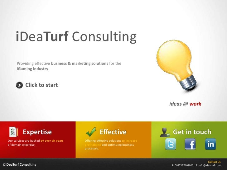 iDeaTurf Consulting         Providing effective business & marketing solutions for the         iGaming Industry.          ...