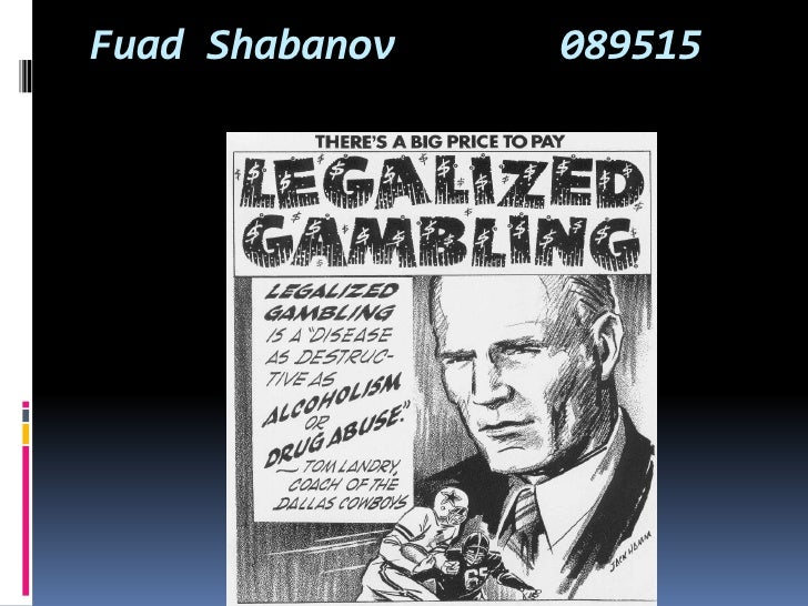 Gambling should be legalized