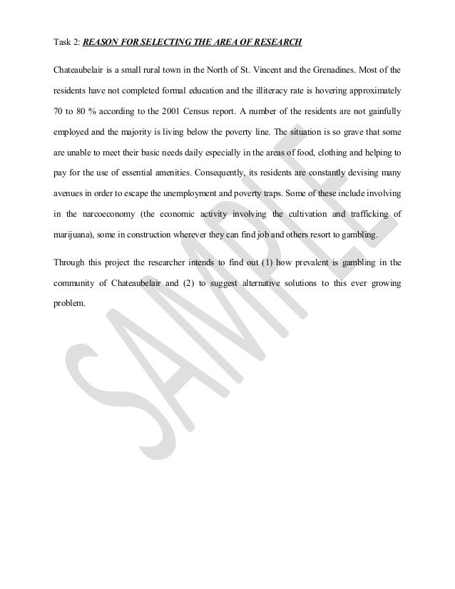 social studies sba topic gambling Social studies sba social studies school based assessment outline school based assessment this is an evaluation conducted by the school while the social studies course is still in process.