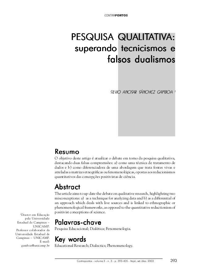 Contrapontos - volume 3 - n. 3 - p. 393-405 - Itajaí, set./dez. 2003 393 PESQUISA QUPESQUISA QUPESQUISA QUPESQUISA QUPESQU...