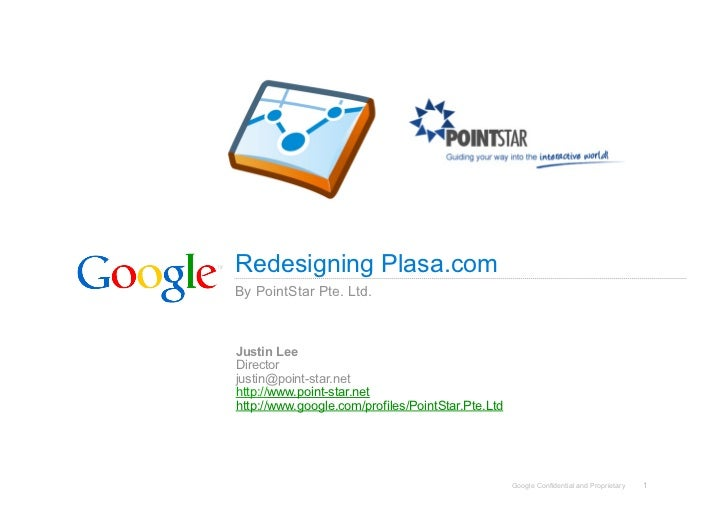 Redesigning Plasa.com By PointStar Pte. Ltd.    Justin Lee Director justin@point-star.net http://www.point-star.net http:/...