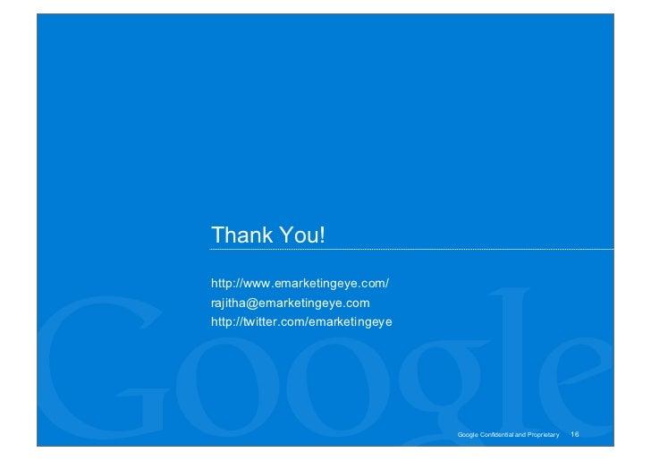 Thank You!  http://www.emarketingeye.com/ rajitha@emarketingeye.com http://twitter.com/emarketingeye                      ...