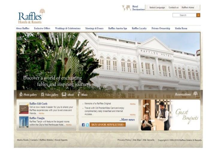 About Raffles Hotels and Resorts        Google Analytics Master Class 2010   #gamc   2