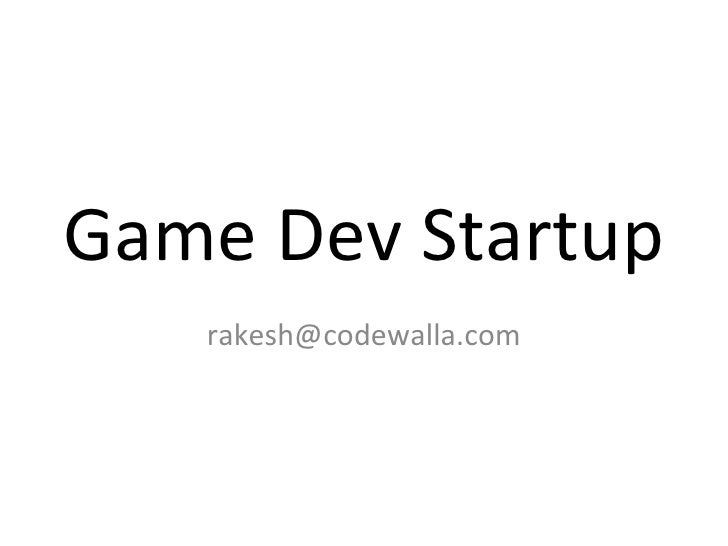 Game Dev Startup [email_address]