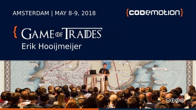 Game of Trades, Algorithms in a Fantasy world - Erik Hooijmeijer - Codemotion Amsterdam 2018