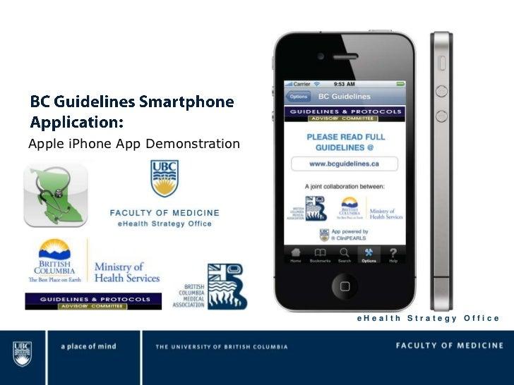 BC Guidelines Smartphone Application:<br />Apple iPhone App Demonstration<br />