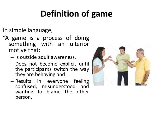 """Definition of game In simple language, """"A game is a process of doing something with an ulterior motive that: – Is outside ..."""