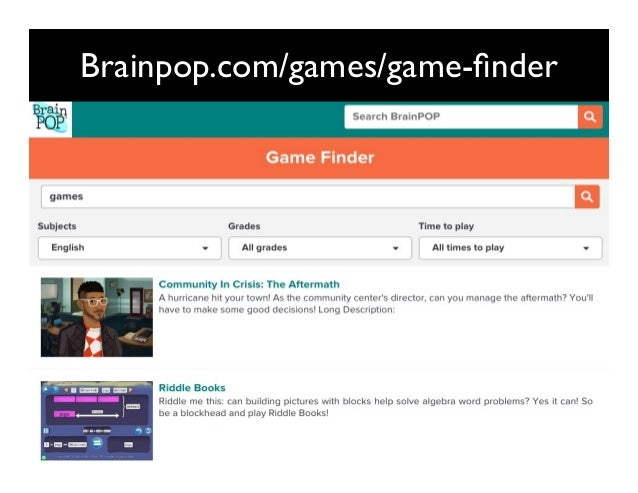 Brainpop.com/games/game-finder 6kuLfV