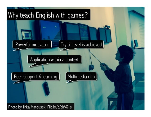 Game Based Learning for Language Learners Slide 3