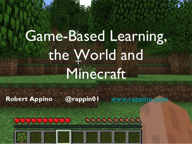 game based learning for the 21st Note that in studio-based learning environments all work-in-progress is always   edge, what is the social life around the edges of the game world really like.