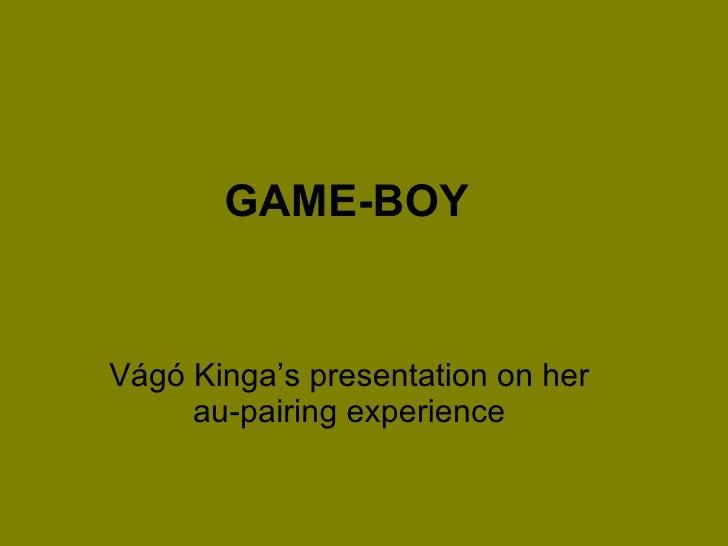 GAME-BOY Vágó Kinga's presentation on her au-pairing experience