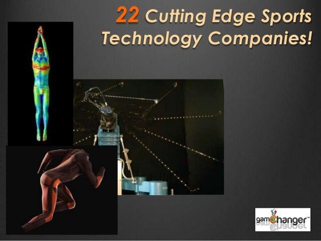 22 Cutting Edge Sports Technology Companies!