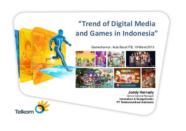 """Trend of Digital Mediaand Games Pimpinan Telkom Group       Rapat in Indonesia""     Gamechanics : Aula Barat ITB, 19 Mare..."