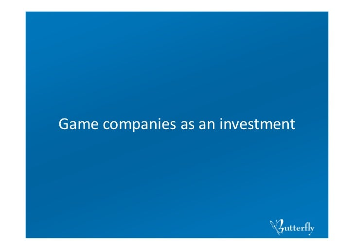 Game companies as an investment
