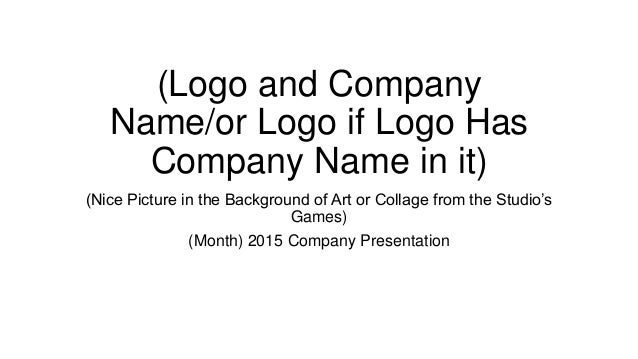 (Logo and Company Name/or Logo if Logo Has Company Name in it) (Nice Picture in the Background of Art or Collage from the ...
