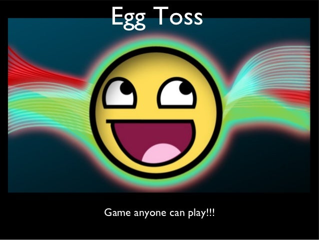 Egg TossGame anyone can play!!!