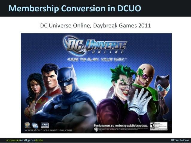 expressiveintelligencestudio UC Santa Cruz Membership Conversion in DCUO DC Universe Online, Daybreak Games 2011