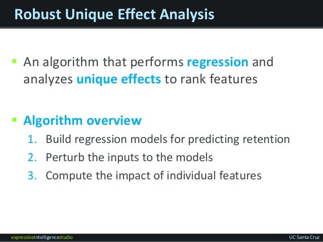 expressiveintelligencestudio UC Santa Cruz Robust Unique Effect Analysis  An algorithm that performs regression and analy...