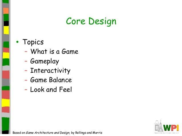 Game Design - Game architecture and design
