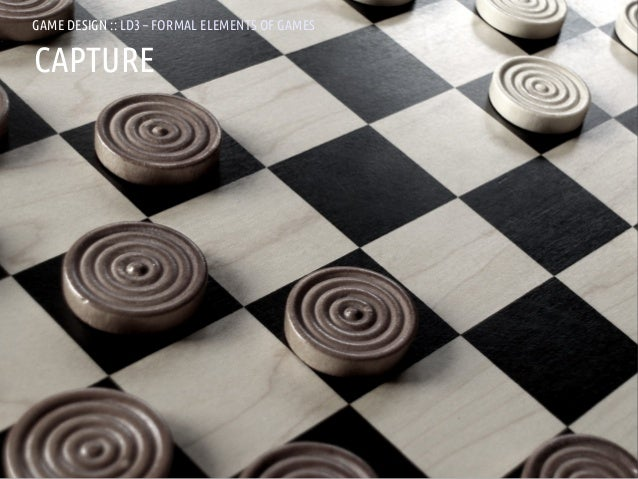 GAME DESIGN :: LD3 – FORMAL ELEMENTS OF GAMESCAPTUREANDREA @RESMINI :: HIT, HÖGSKOLAN I BORÅS