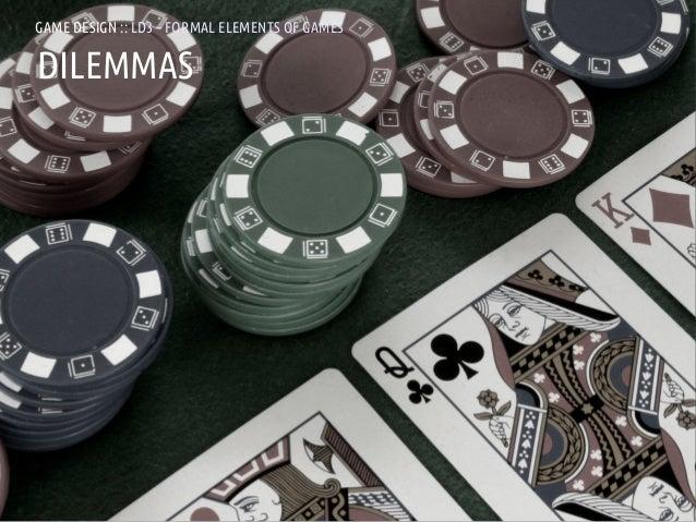 GAME DESIGN :: LD3 – FORMAL ELEMENTS OF GAMESDILEMMASANDREA @RESMINI :: HIT, HÖGSKOLAN I BORÅS