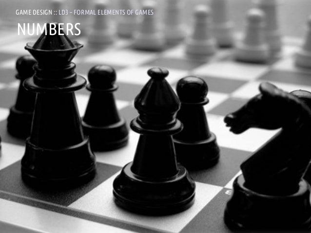 GAME DESIGN :: LD3 – FORMAL ELEMENTS OF GAMESNUMBERSANDREA @RESMINI :: HIT, HÖGSKOLAN I BORÅS