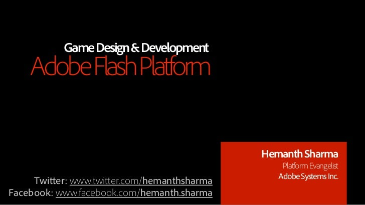 Game Design & Development    Adobe Flash Platform                                            Hemanth Sharma               ...