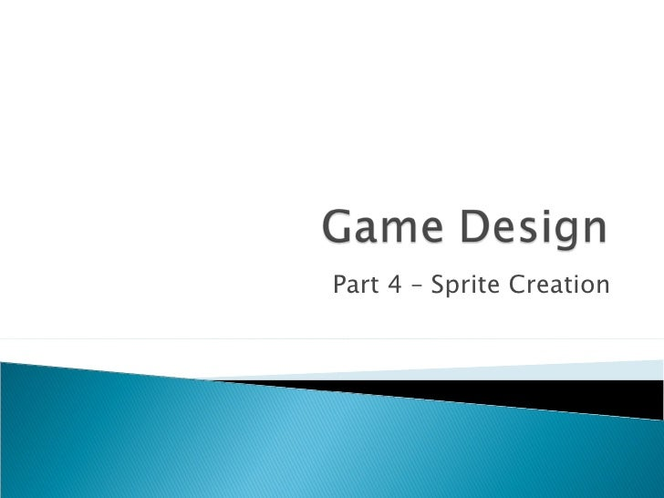 Part 4 – Sprite Creation