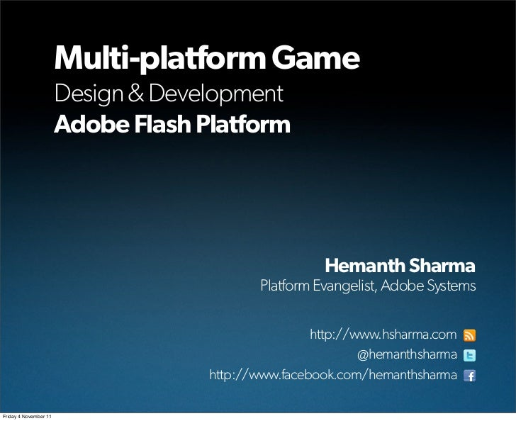 Multi-platform Game                       Design & Development                       Adobe Flash Platform                 ...