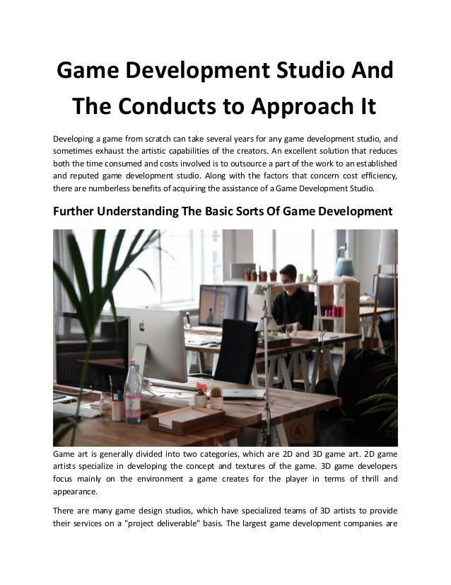 Game Development Studio And The Conducts to Approach It Developing a game from scratch can take several years for any game...