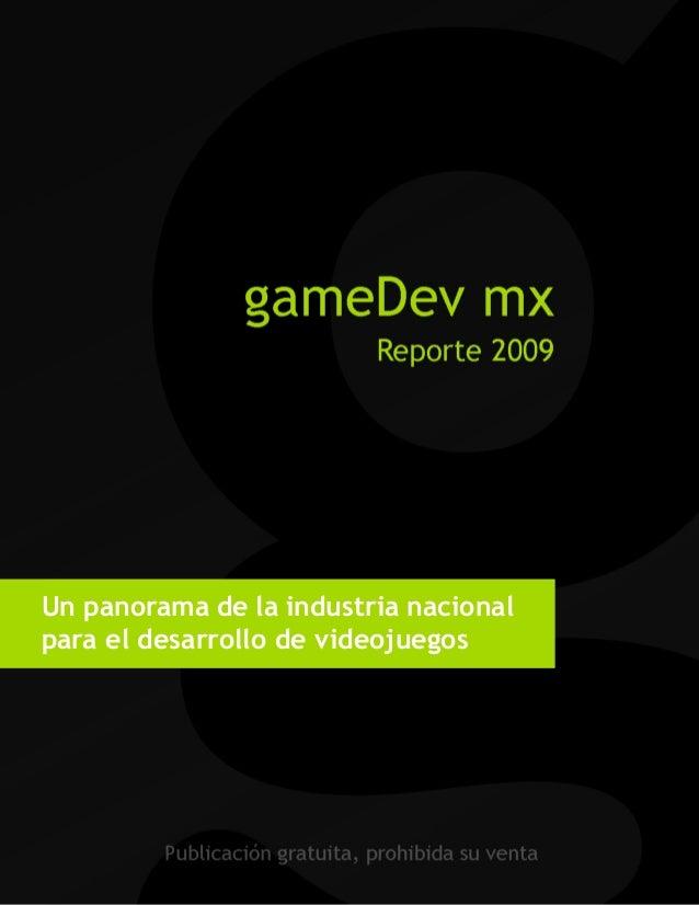 Un panorama de la industria nacional para el desarrollo de videojuegos