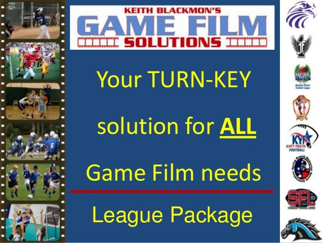 Your TURN-KEY solution for ALL Game Film needs League Package
