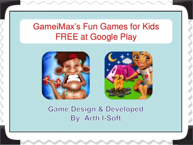 GameiMax's Fun Games for Kids FREE at Google Play