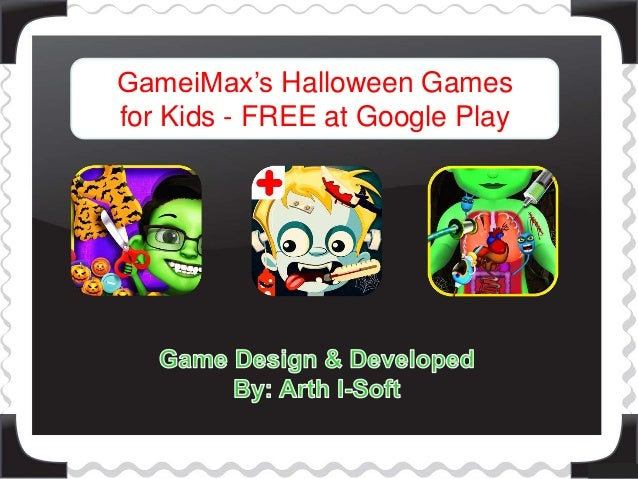 gameimaxs halloween games for kids free at google play