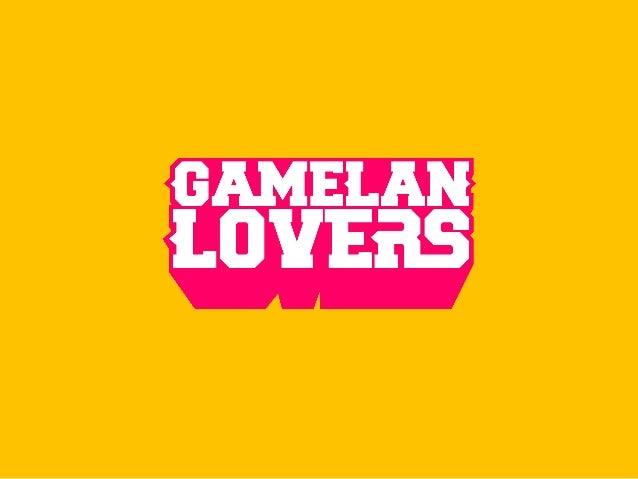 """""""Gamelan Lovers adalah sebuah Pergerakan budaya dari dan bagi generasi muda untuk kembali mengenal, mencintai dan menjaga ..."""