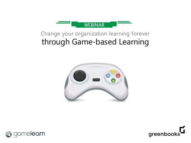 Change your organization learning forever through Game-based Learning